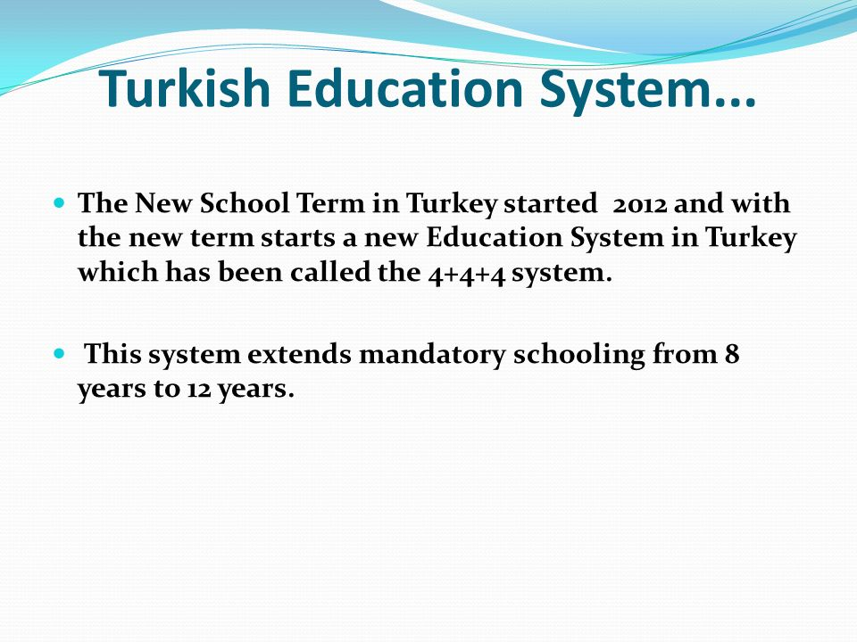 Education System in Turkey