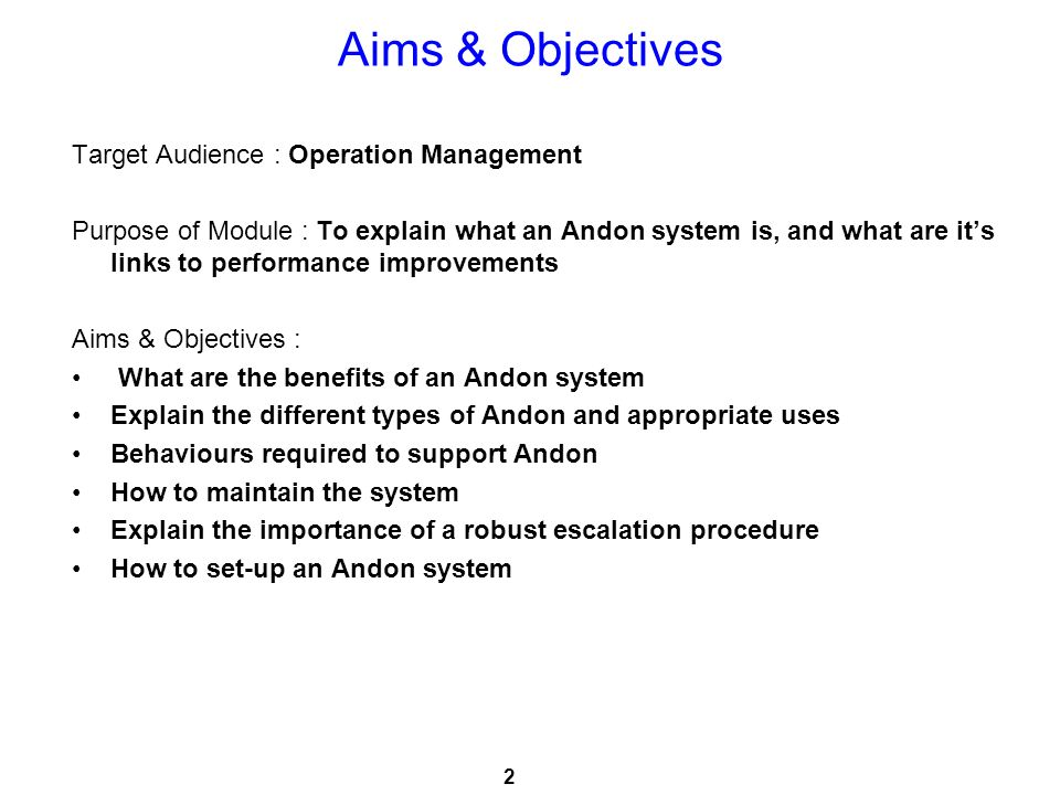 Aims & Objectives Target Audience : Operation Management