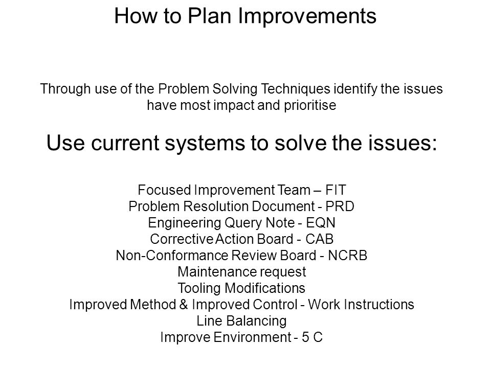 How to Plan Improvements