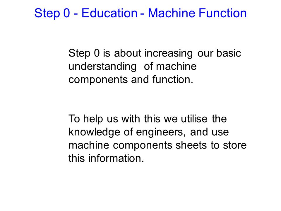 Step 0 - Education - Machine Function