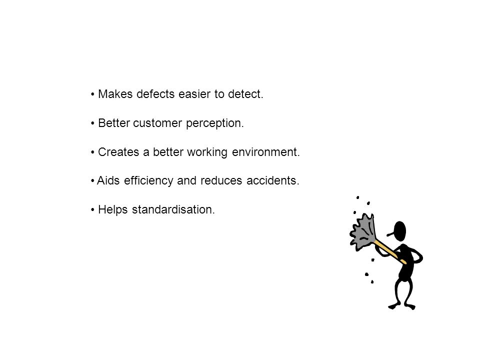 Makes defects easier to detect. Better customer perception.