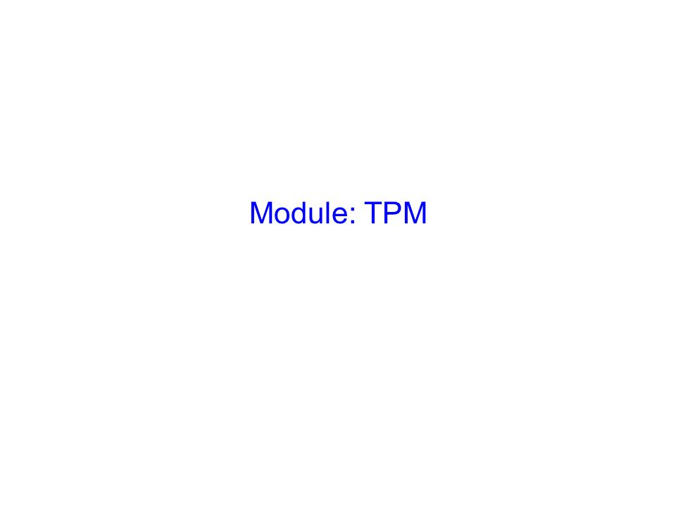 Module: TPM Slide Verbal Photo Explain the key objectives:-