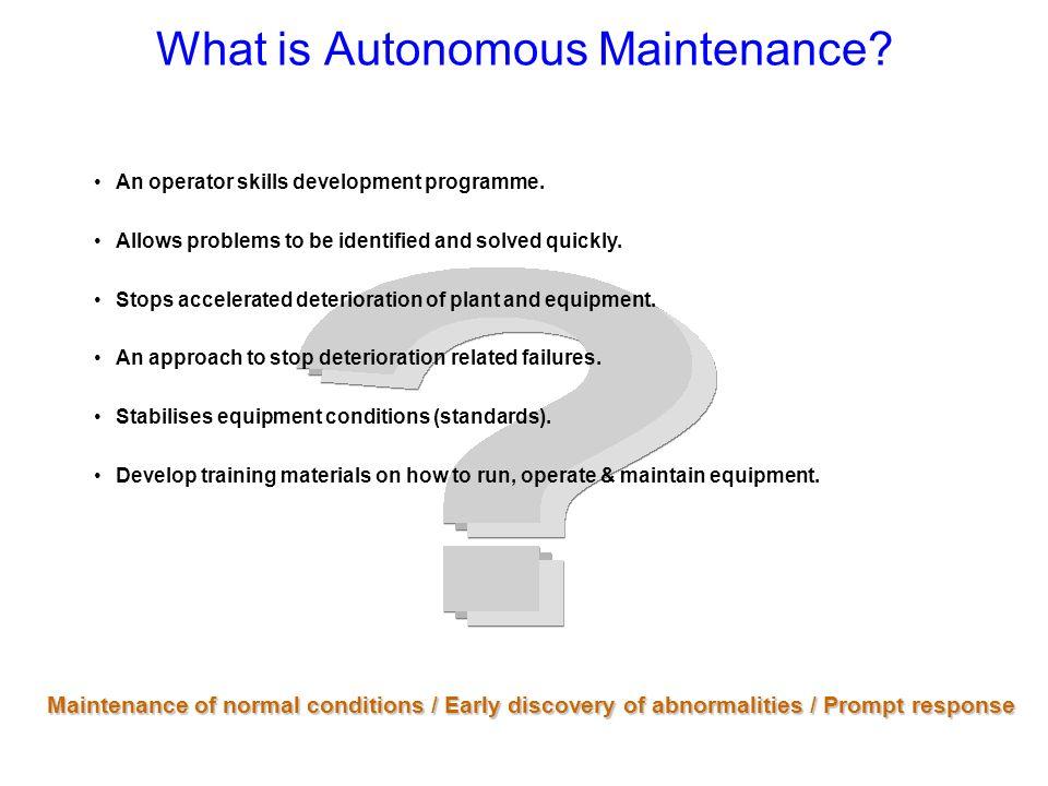 What is Autonomous Maintenance