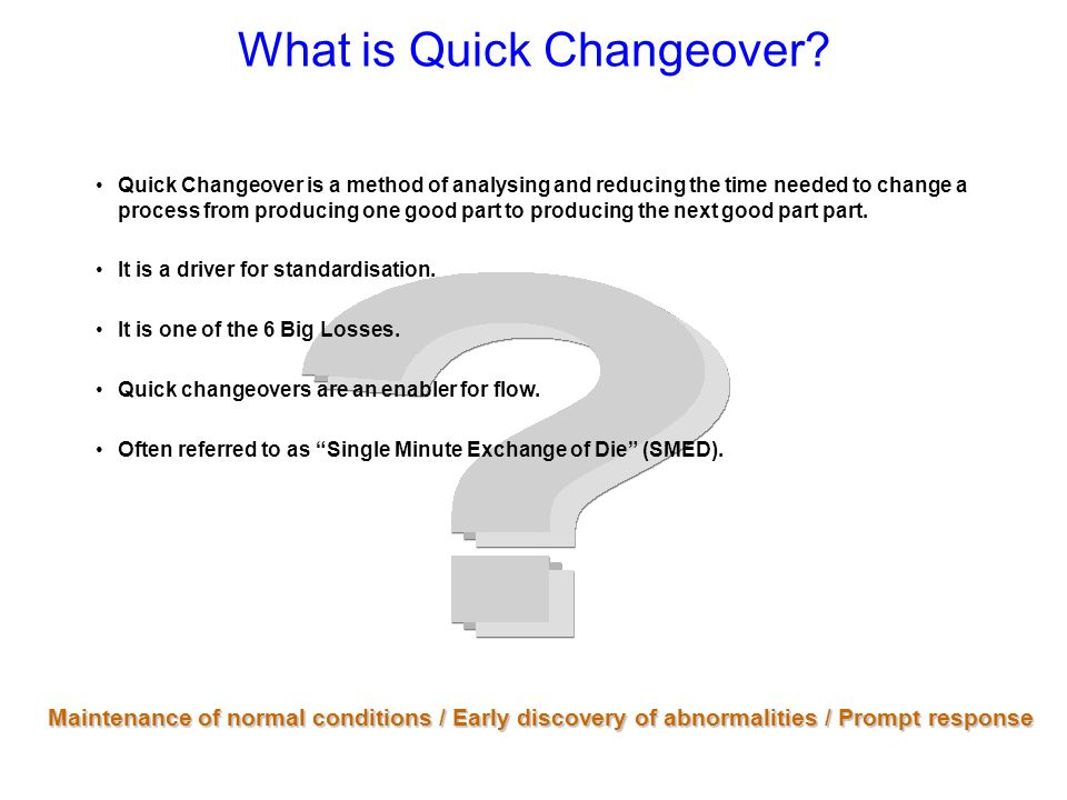 What is Quick Changeover