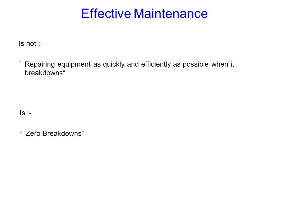 Effective Maintenance