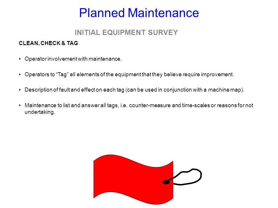 INITIAL EQUIPMENT SURVEY