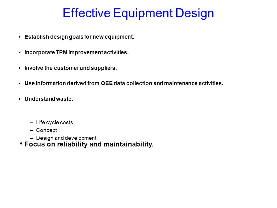 Effective Equipment Design