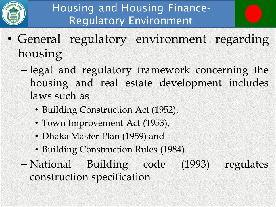 Housing and Housing Finance-Regulatory Environment