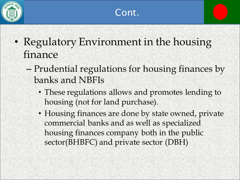 Regulatory Environment in the housing finance