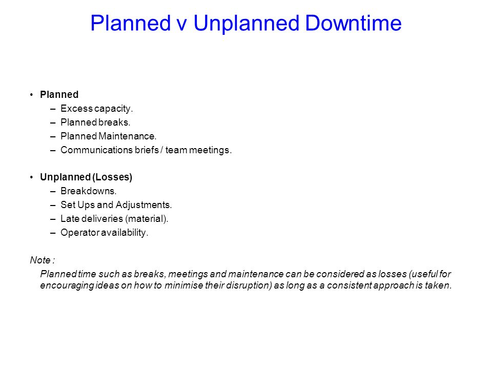 Planned v Unplanned Downtime