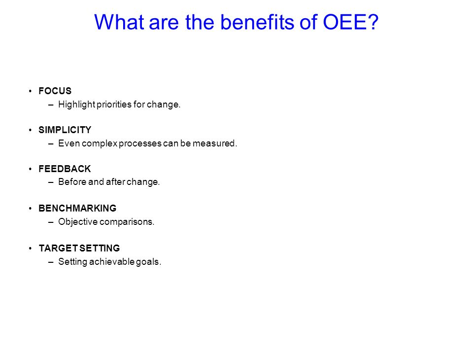 What are the benefits of OEE