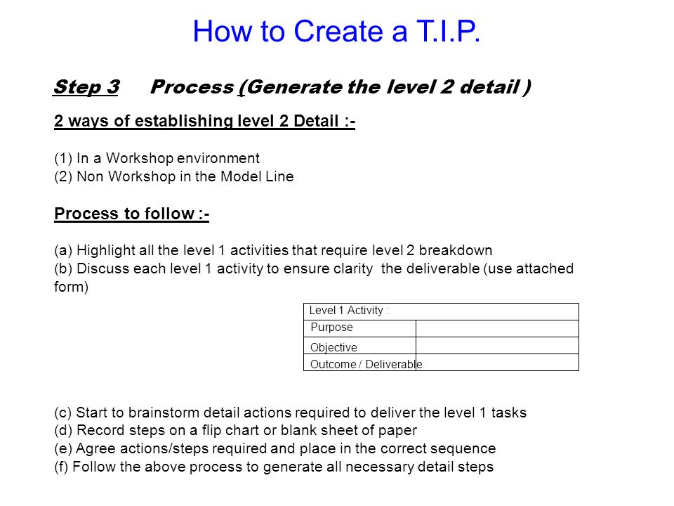 How to Create a T.I.P. Step 3 Process (Generate the level 2 detail )