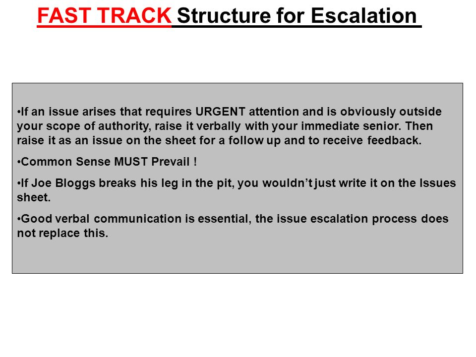 FAST TRACK Structure for Escalation