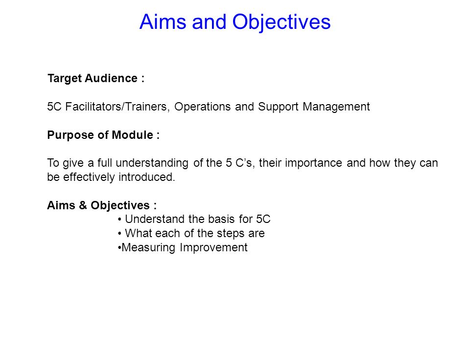 Aims and Objectives Target Audience :