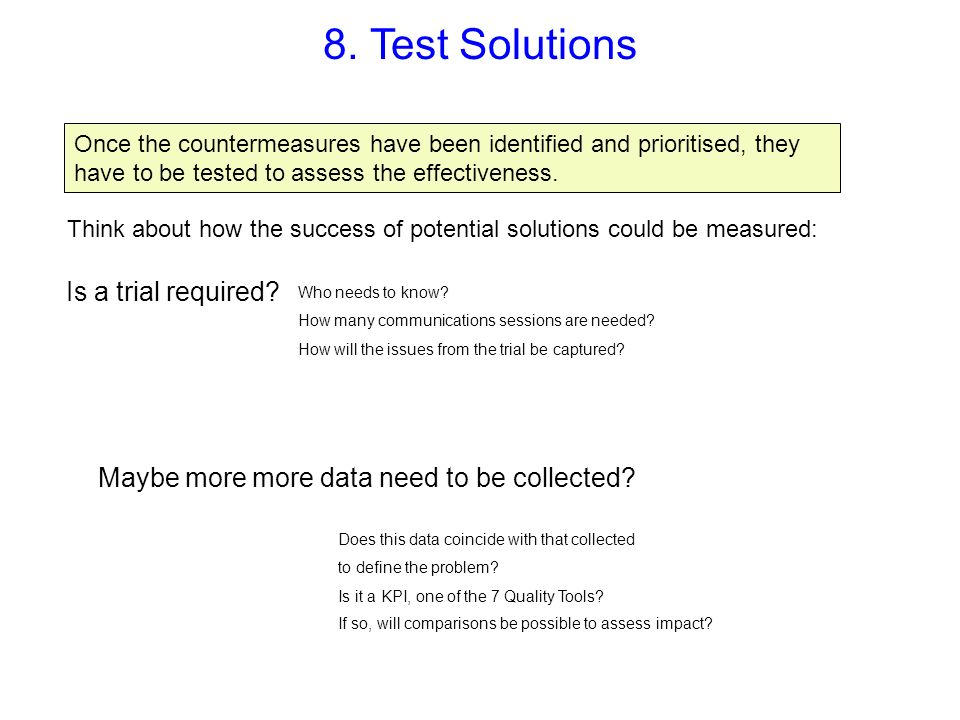 8. Test Solutions Is a trial required