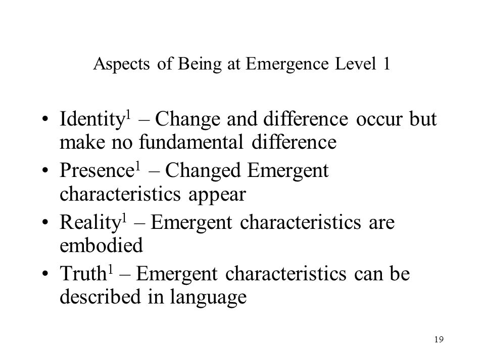 Aspects of Being at Emergence Level 1