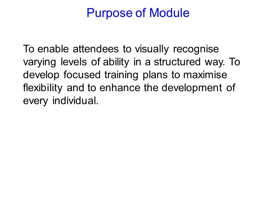 Purpose of Module