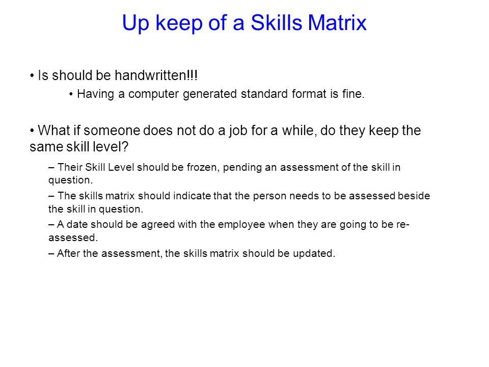 Up keep of a Skills Matrix