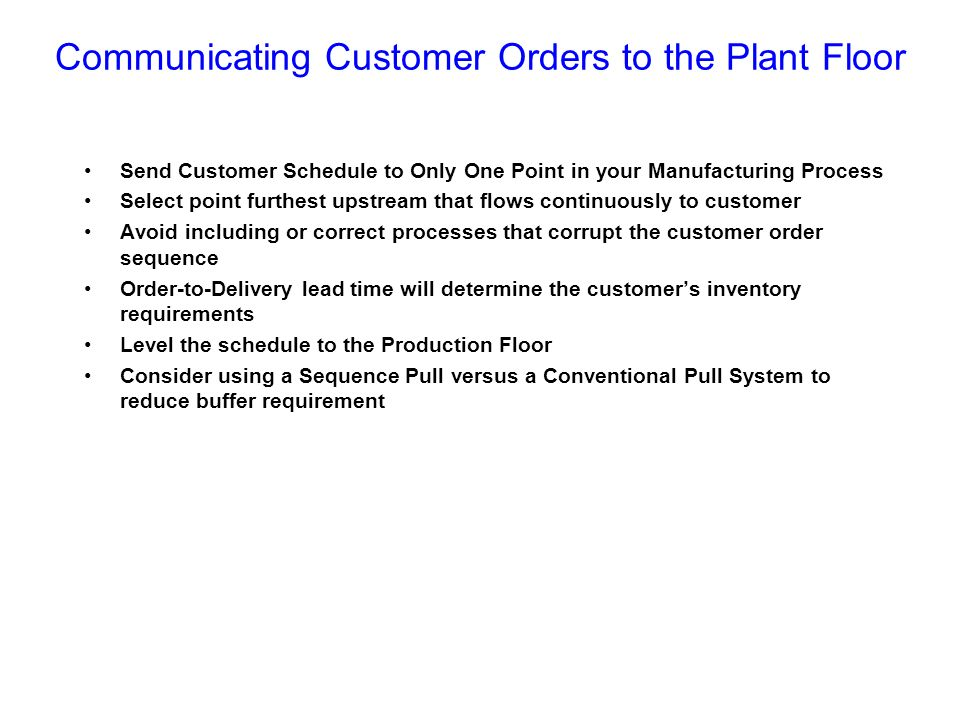 Communicating Customer Orders to the Plant Floor