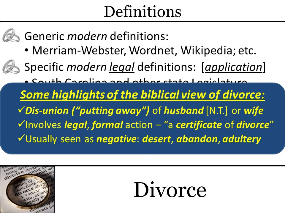 Some highlights of the biblical view of divorce: