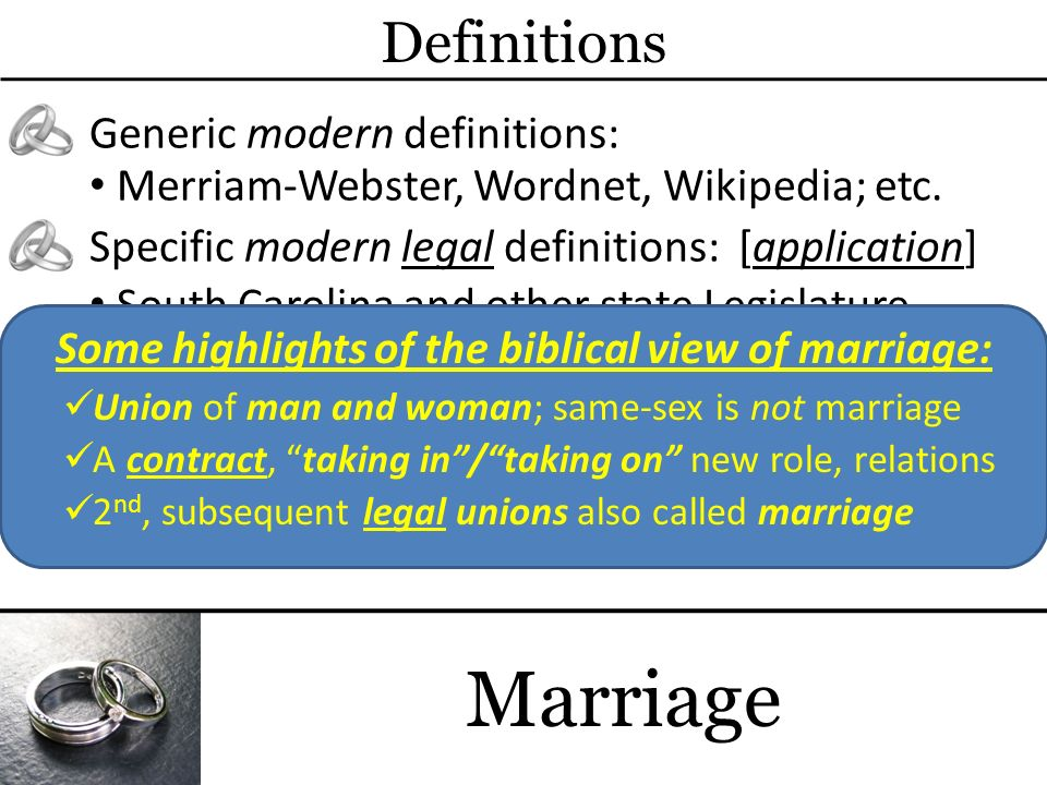 Some highlights of the biblical view of marriage: