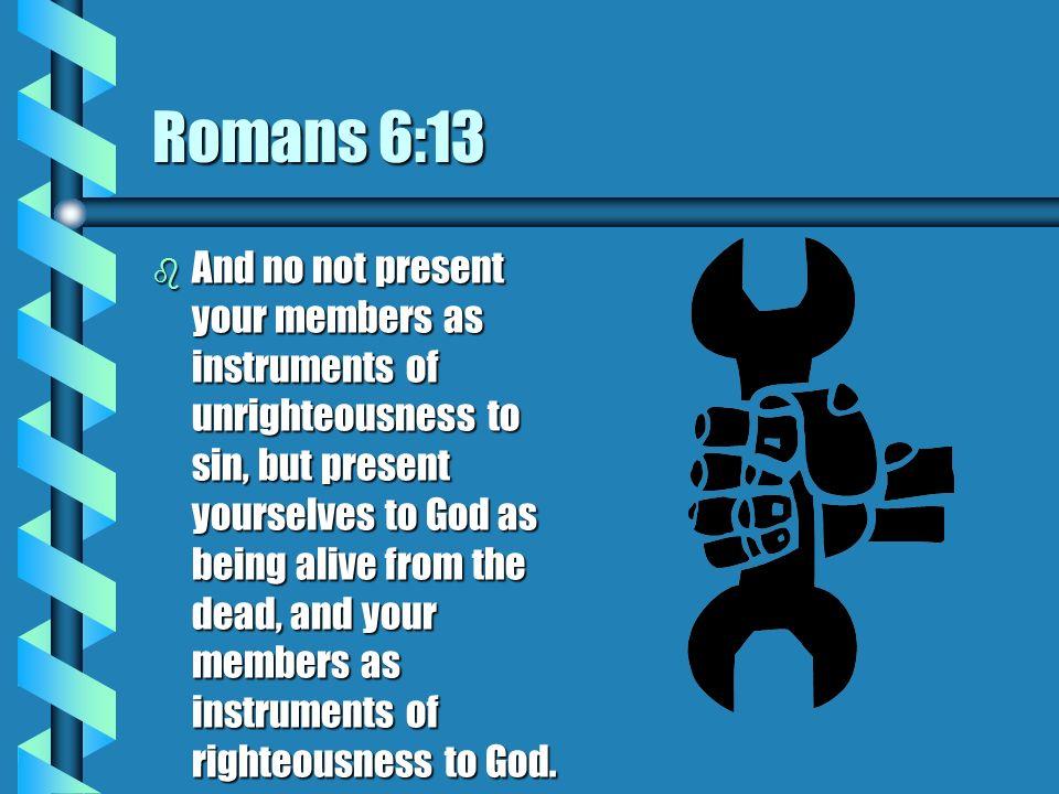 Romans 6:13