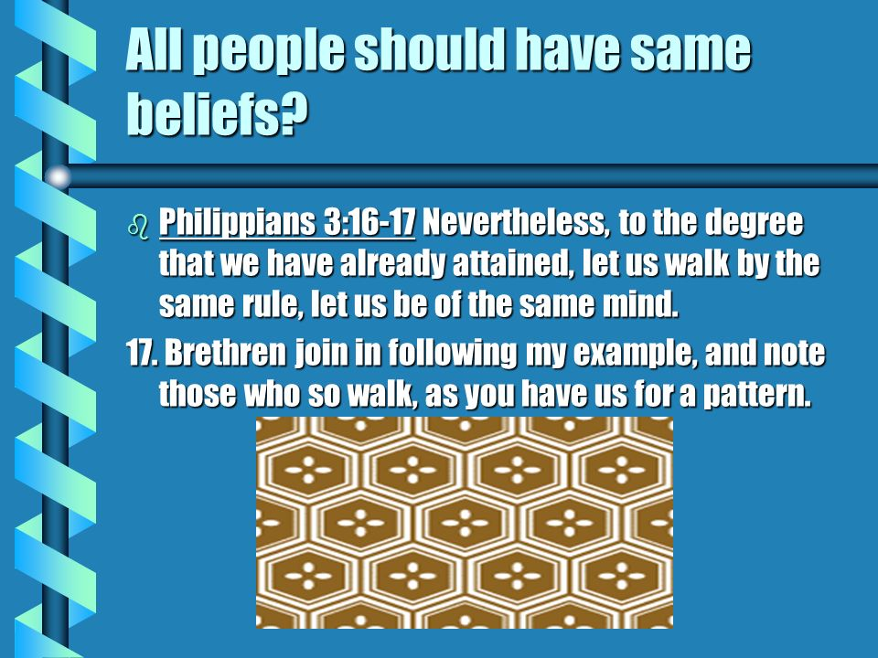 All people should have same beliefs