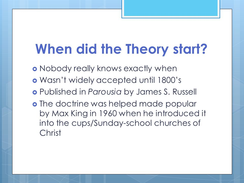 When did the Theory start