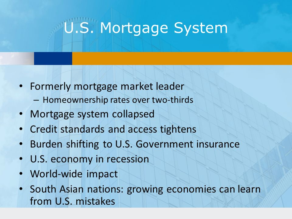 U.S. Mortgage System Formerly mortgage market leader