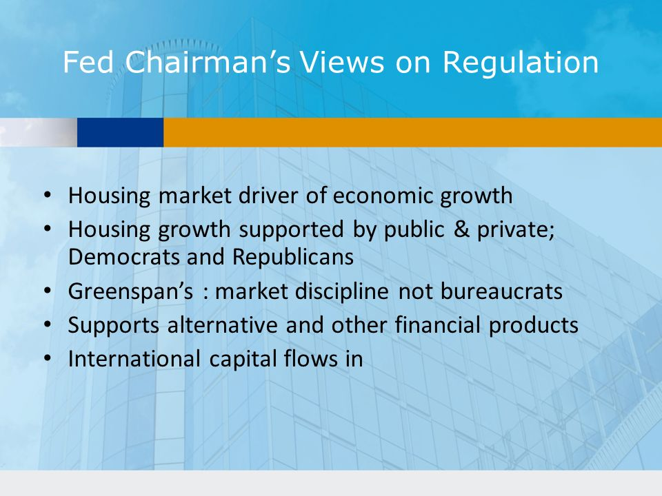 Fed Chairman's Views on Regulation
