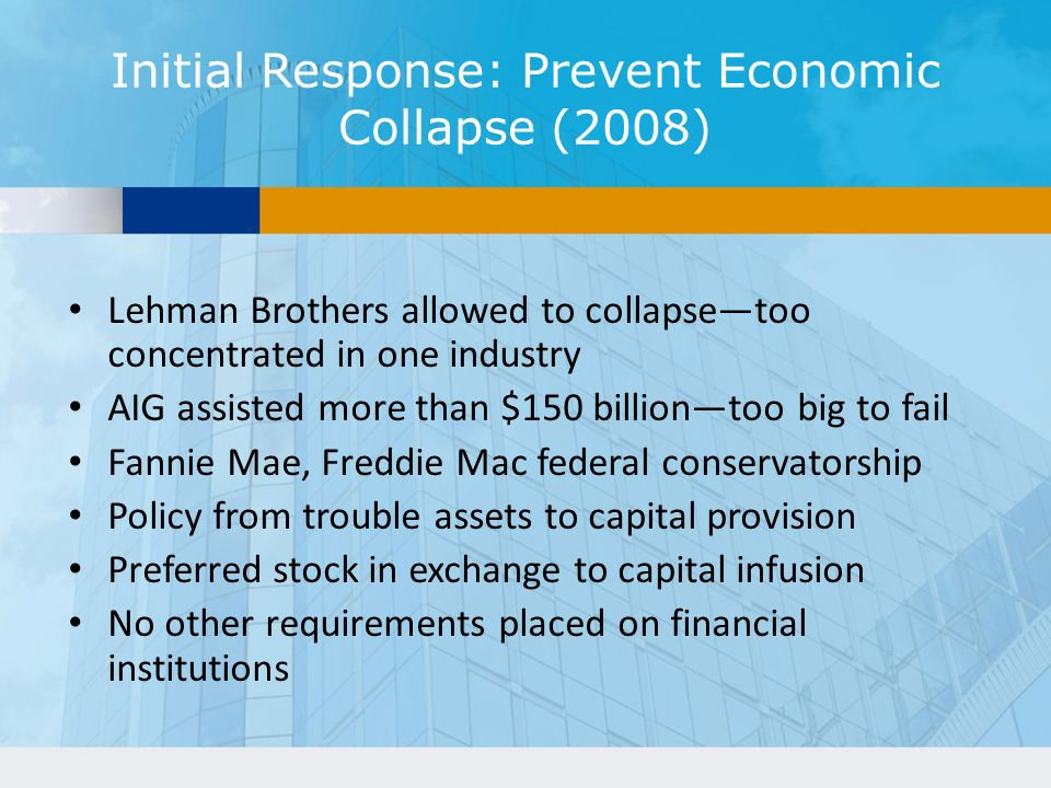 Initial Response: Prevent Economic Collapse (2008)