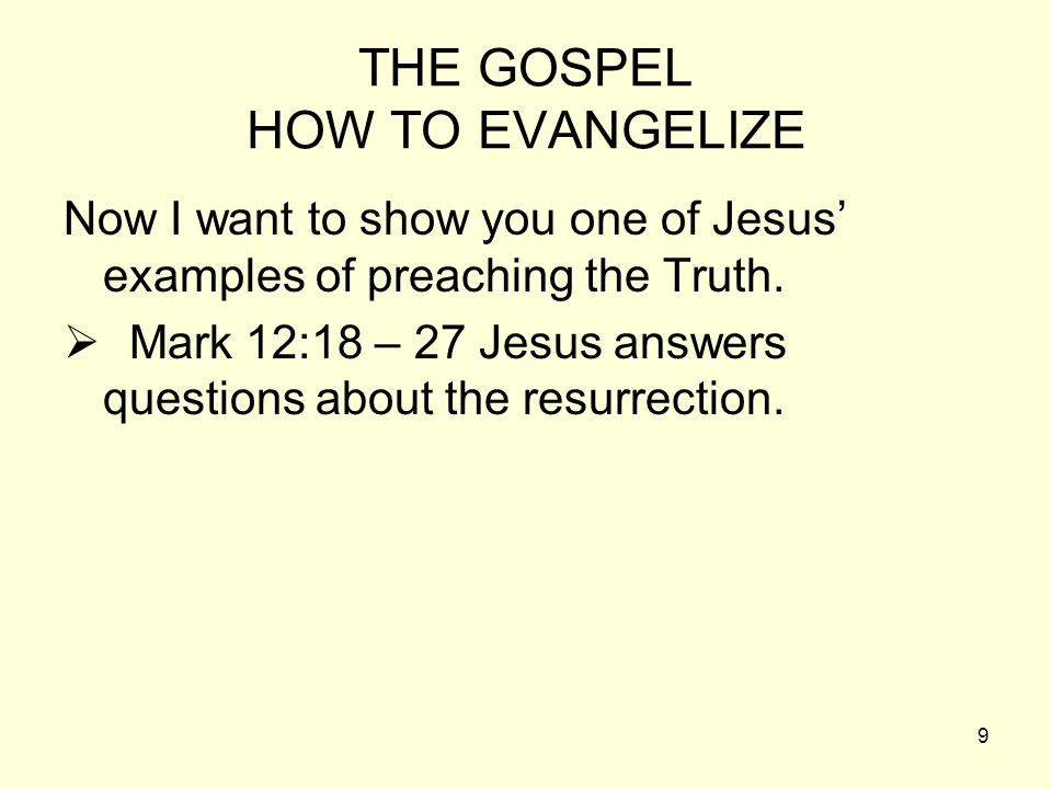 THE GOSPEL HOW TO EVANGELIZE