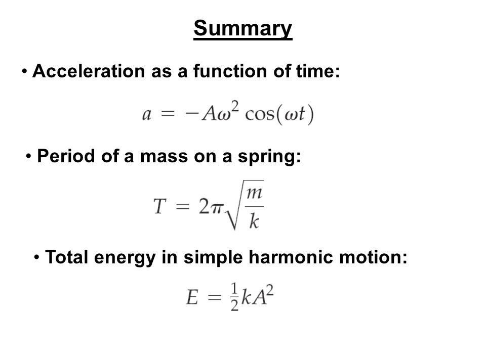 Summary Acceleration as a function of time: