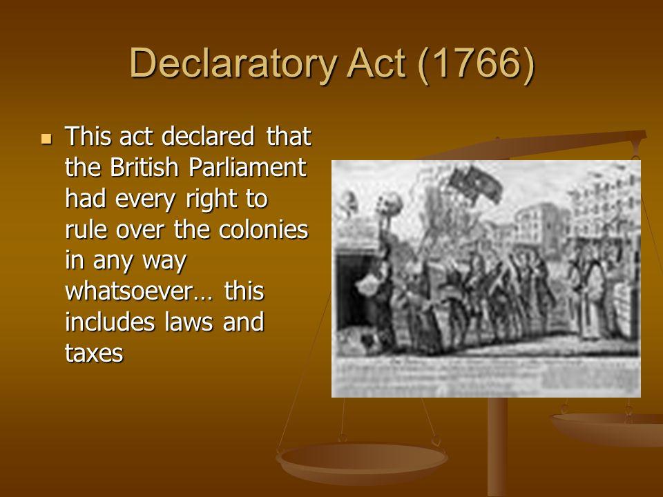 Declaratory Act British Imperial Polic...