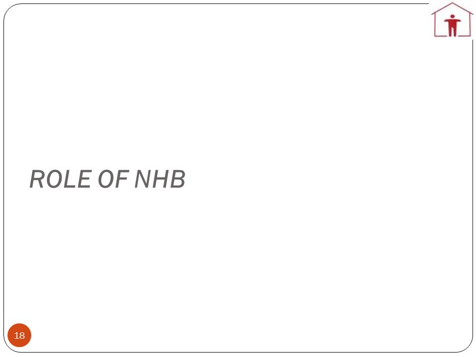 ROLE OF NHB
