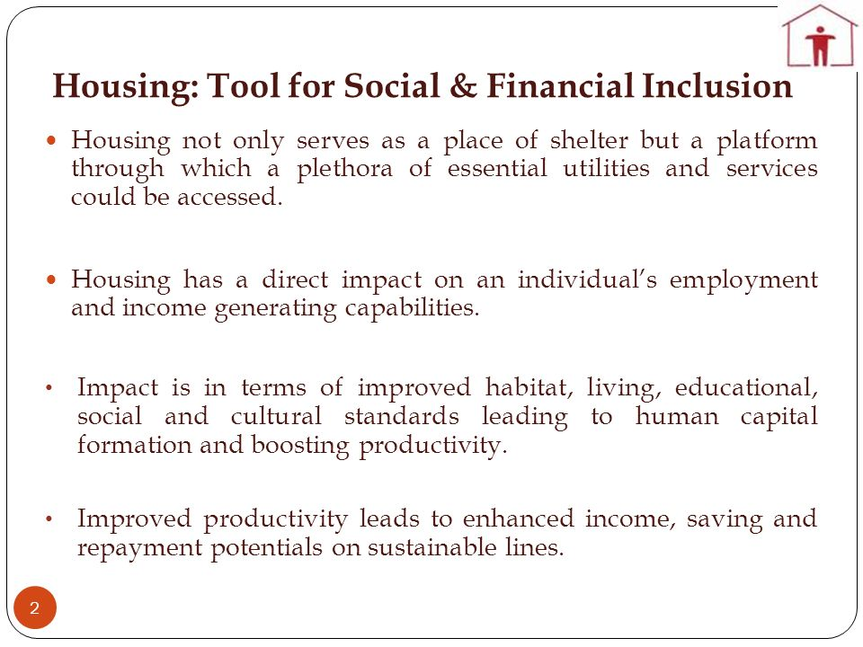 Housing: Tool for Social & Financial Inclusion