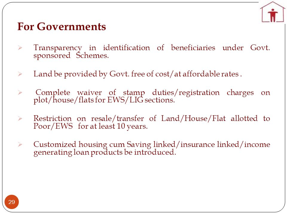 For Governments Transparency in identification of beneficiaries under Govt. sponsored Schemes.