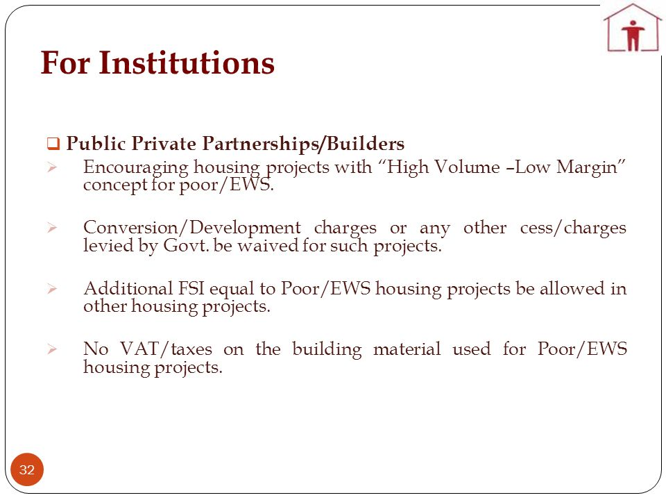 For Institutions Public Private Partnerships/Builders