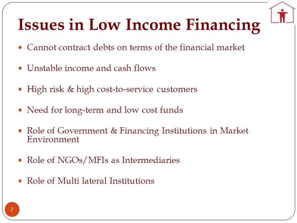 Issues in Low Income Financing