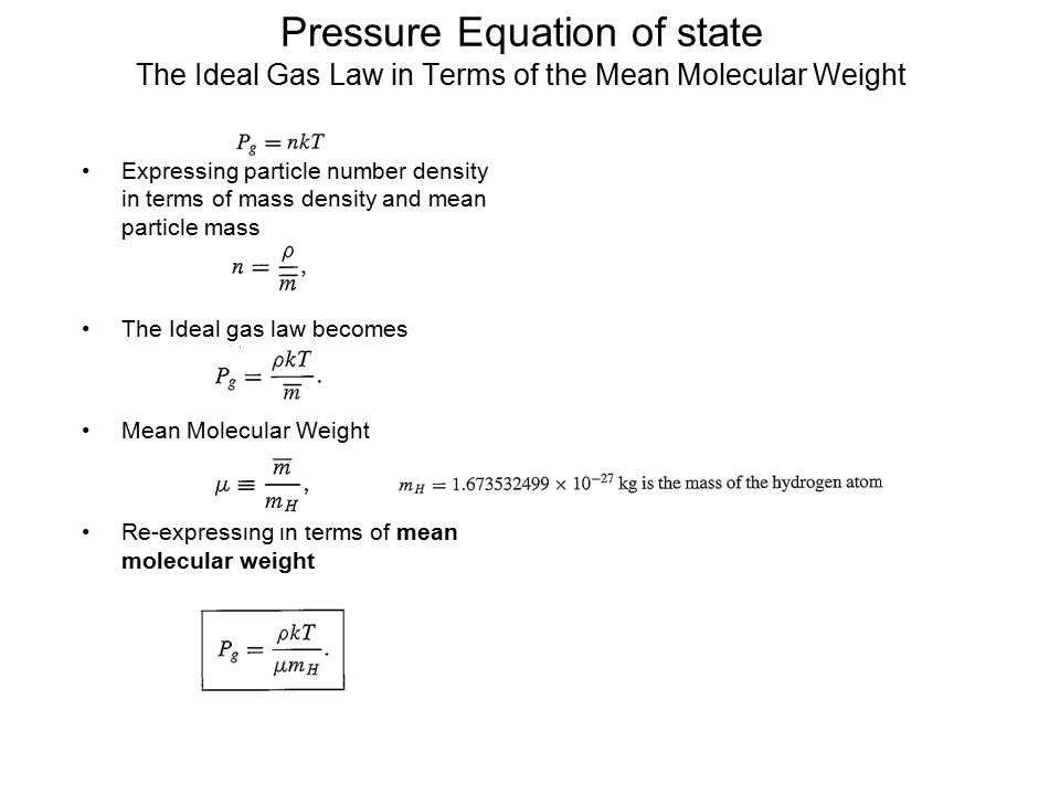 density equation with pressure. pressure equation of state the ideal gas law in terms mean molecular weight density with r