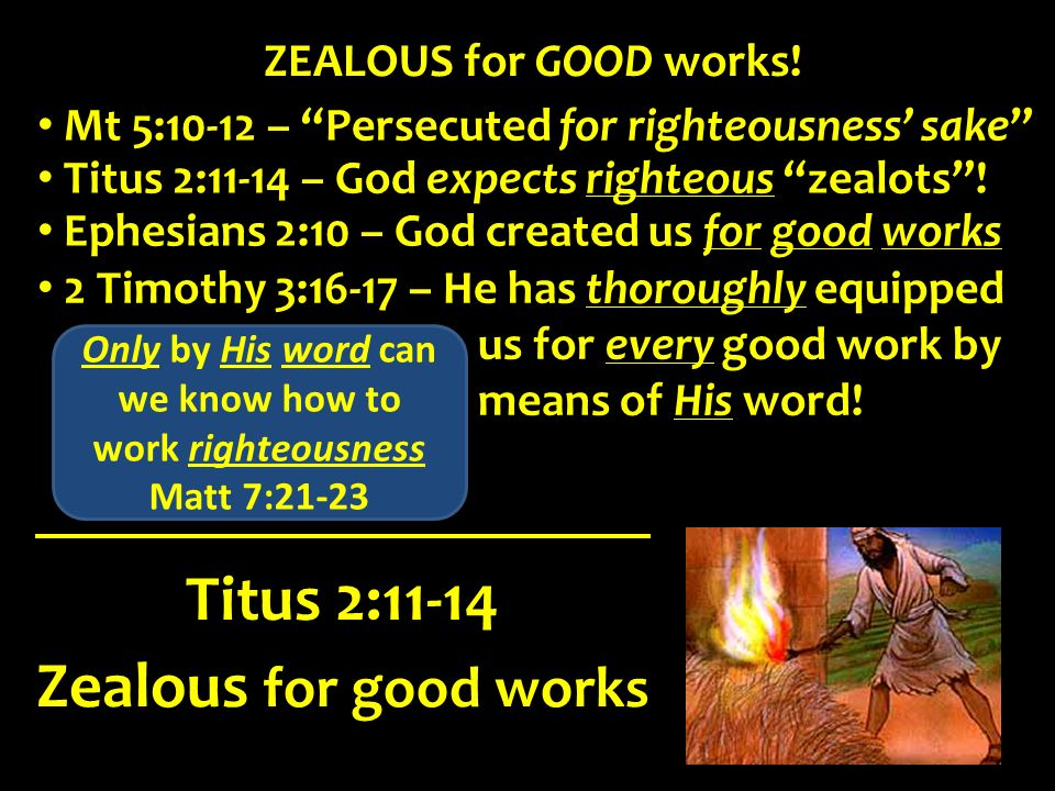 Only by His word can we know how to work righteousness
