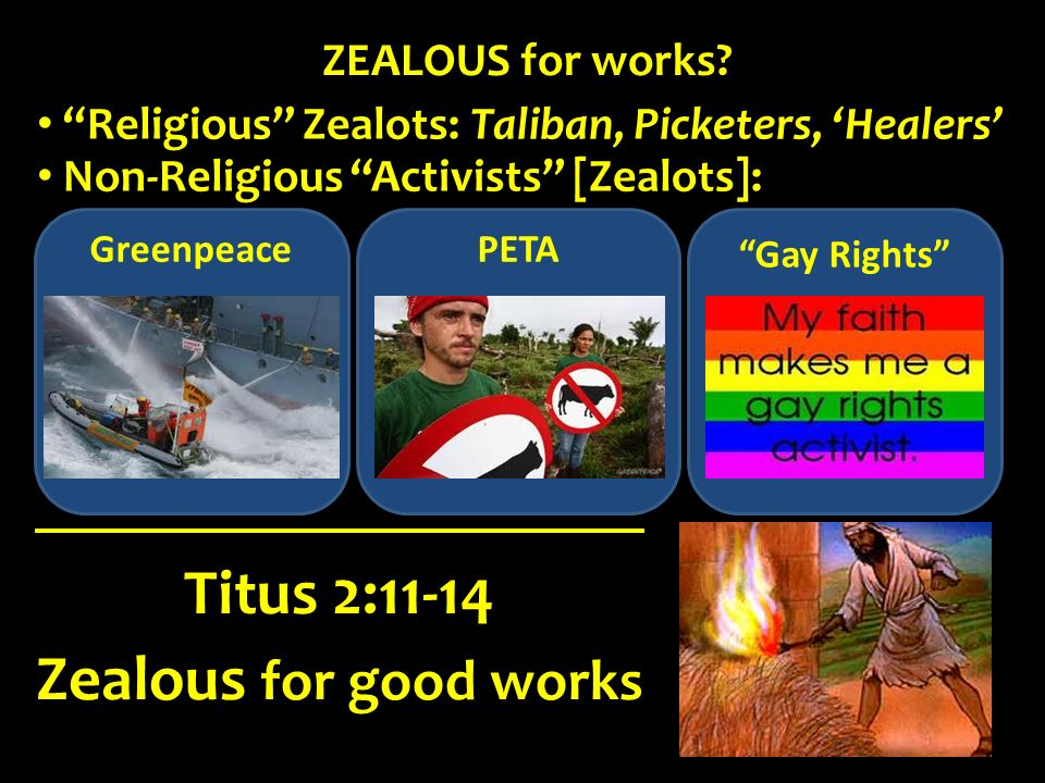 Titus 2:11-14 Zealous for good works