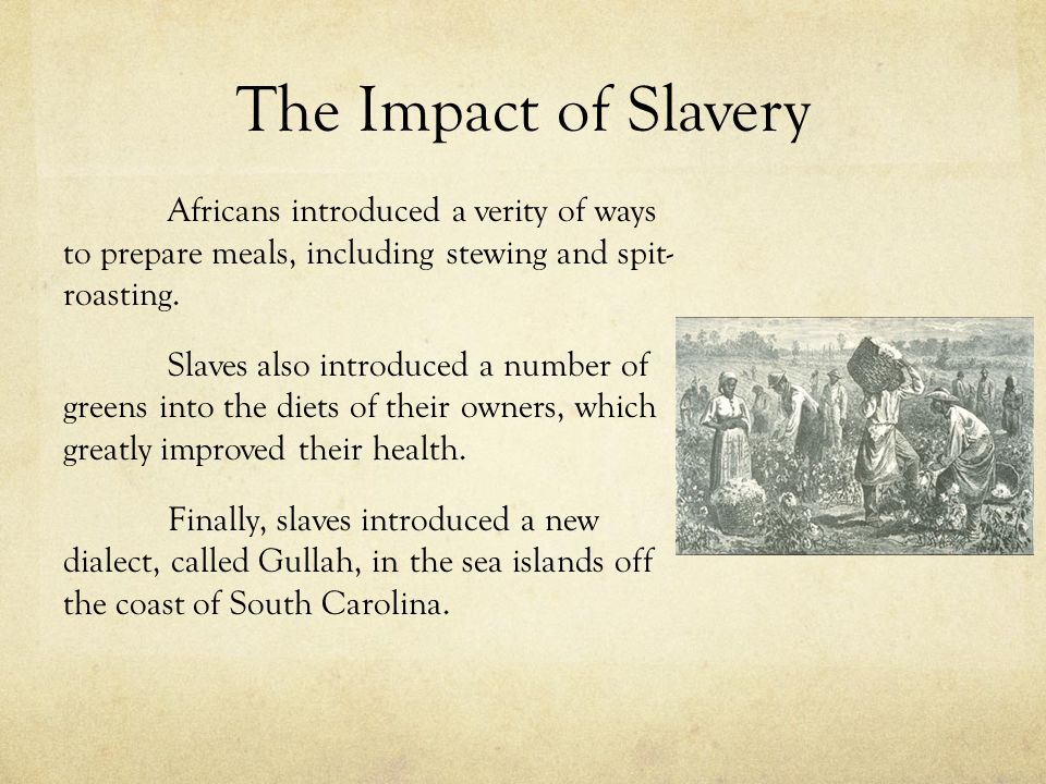The Impact of Slavery