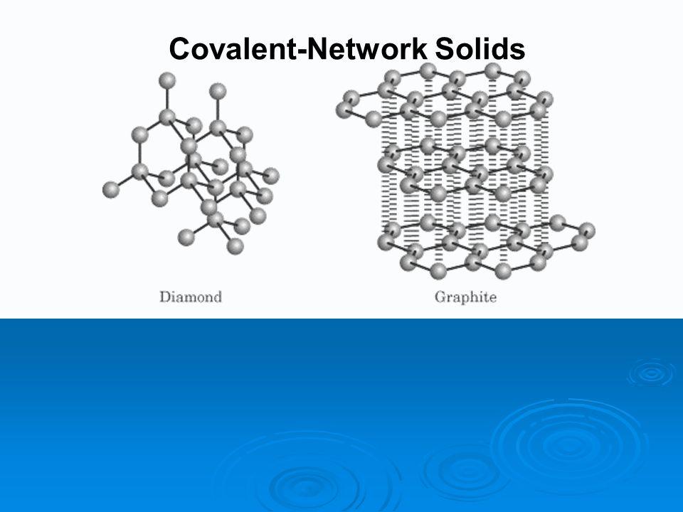 """Covalent Solids Chapter 14 """"LIQUIDS ..."""
