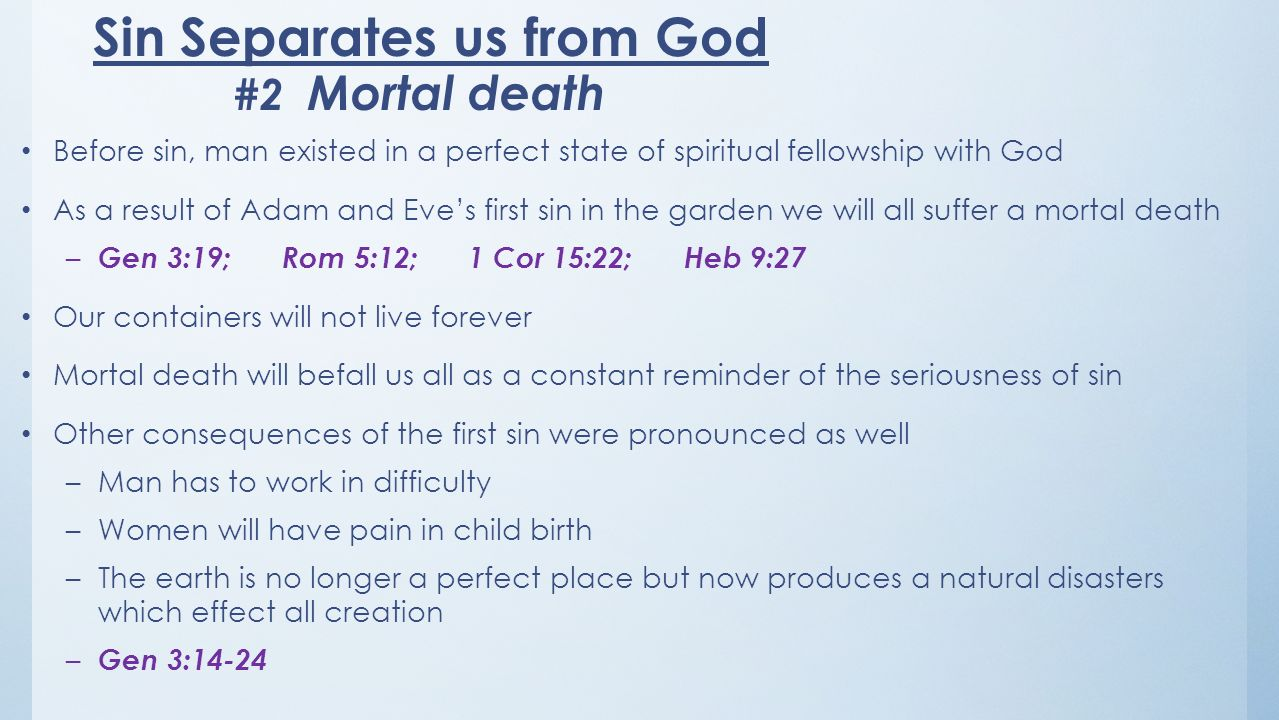 Sin Separates us from God #2 Mortal death