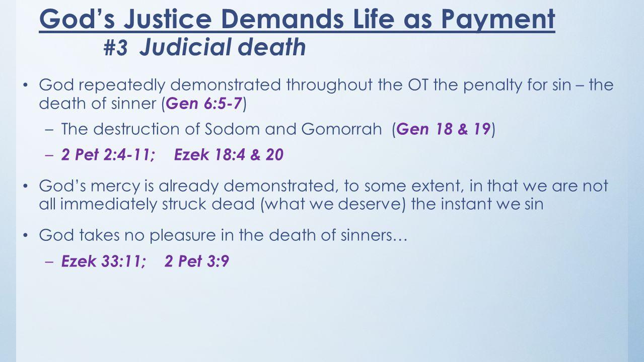 God's Justice Demands Life as Payment #3 Judicial death