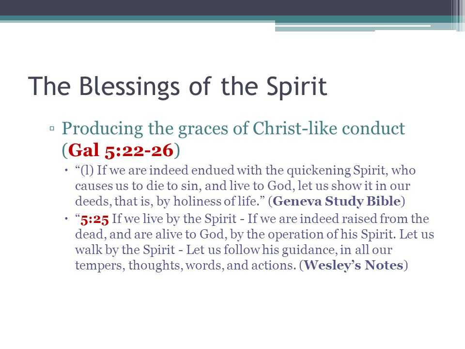 The Blessings of the Spirit