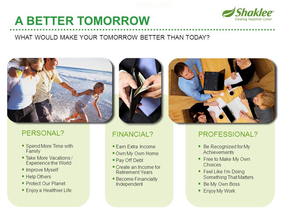 A BETTER TOMORROW PERSONAL FINANCIAL PROFESSIONAL OPPORTUNITY