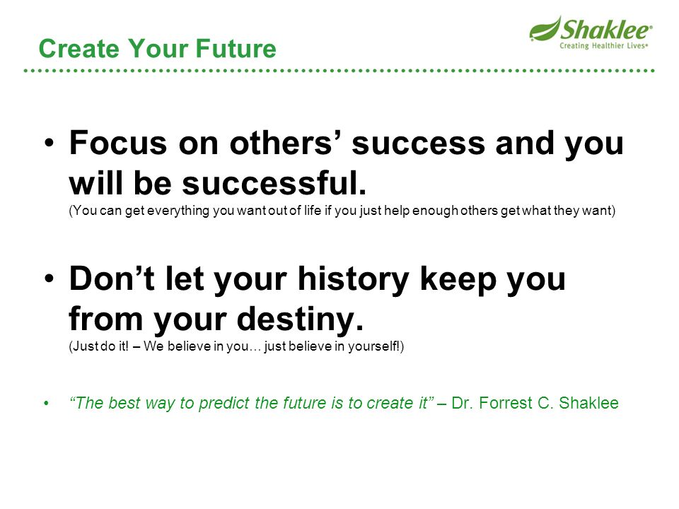 Create Your Future Create Your Future.