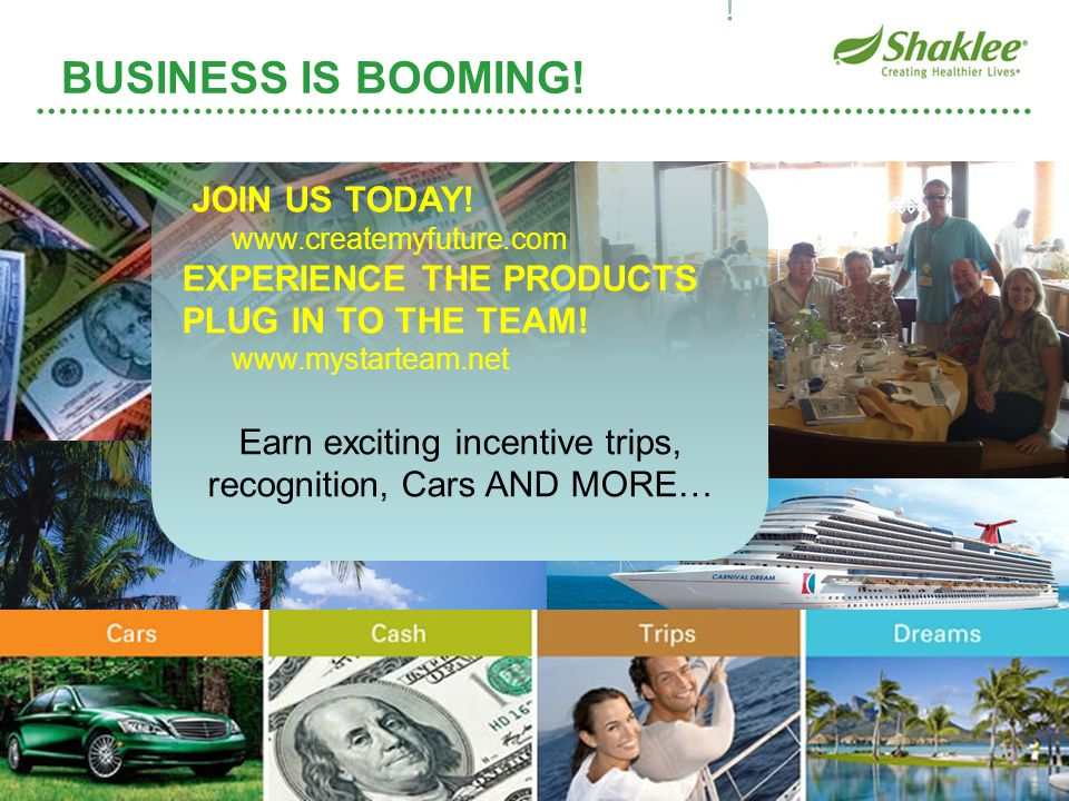 Earn exciting incentive trips, recognition, Cars AND MORE…